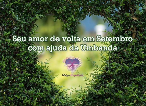 imagem de uma cerca verde com formato de coração com os dizeres: Seu amor de volta em setembro com ajuda da Umbanda