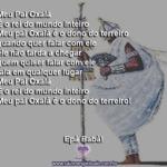 Meu Pai Oxalá é o rei do mundo inteiro, é o dono do terreiro!