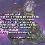 Que Nanã Buruquê nos traga calma e serenidade! Saluba, Nanã!