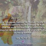 Salve mamãe Oxum e suas sagradas águas! Ora Yê Yê Ô!