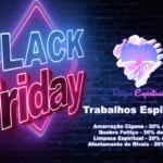 Trabalhos espirituais em promoção na Black Friday! Aproveite!