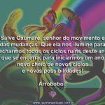 Salve Oxumarê, Senhor do movimento e da renovação dos ciclos!