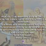 Hoje, dia 17 de dezembro, é dia de Omulú e de São Lázaro
