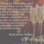 """A equipe do Site """"Raízes Espirituais"""" deseja um ótimo Ano Novo a todos!"""