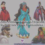 Datas Comemorativas de Fevereiro de 2020 nos Cultos Umbandistas