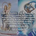 Hoje é dia de Iemanjá e de Nossa Senhora dos Navegantes