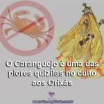 O Caranguejo é uma das piores quizilas no culto aos Orixás