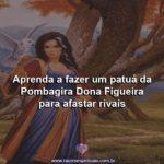 Aprenda a fazer um patuá da Pombagira Dona Figueira para afastar rivais
