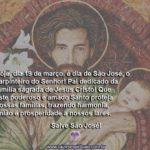 Hoje, dia 19 de março, é dia de São José! Salve o carpinteiro do Senhor!