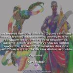 Que Ogum e Oxumarê protejam, iluminem e renovem nossos caminhos