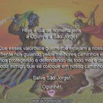 Hoje é dia de homenagens a Ogum e São Jorge, dois amados guerreiros!