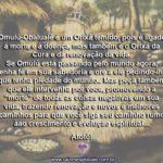 Omulú-Obaluaiê é morte, mas também é vida. Não o tema. Respeite-o…