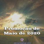 Promoção de Maio de 2020 com descontos especiais! Aproveite!