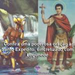 Poderosa oração a Santo Expedito, sincretizado com Logunedé