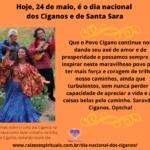Hoje, 24 de maio, é o dia nacional dos Ciganos e de Santa Sara