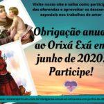 Obrigação anual ao Orixá Exú em junho de 2020. Participe!