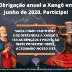 Obrigação anual a Xangô em Junho de 2020. Participe!
