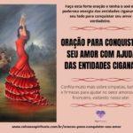 Oração para conquistar seu amor com ajuda das Entidades Ciganas