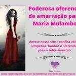 Poderosa oferenda de amarração para Maria Mulambo