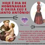 Hoje é dia de homenagear o Orixá Exú e Santo Antônio!