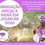 Obrigação anual à Nanã em Julho de 2020! Participe!