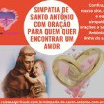 Simpatia de Santo Antônio com Oração para quem quer encontrar um amor