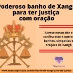 Poderoso banho de Xangô para ter justiça com oração