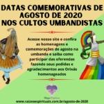 Datas comemorativas de Agosto de 2020 nos cultos umbandistas