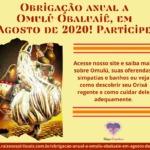 Obrigação anual a Omulú-Obaluaiê, em Agosto de 2020! Participe!