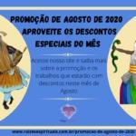 Promoção de Agosto de 2020 – aproveite os descontos especiais do mês