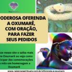 Poderosa oferenda a Oxumarê, com Oração, para fazer seus pedidos