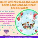 Hoje tem festa da Ibejada! Deixa a Ibejada brincar! Omi Beijada!