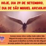 Hoje, dia 29 de Setembro, é dia de São Miguel Arcanjo!