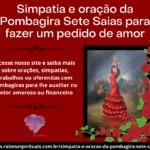 Simpatia e oração da Pombagira Sete Saias para fazer um pedido de amor