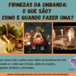 Firmezas da umbanda: o que são? Como e quando fazer uma?