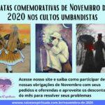 Datas comemorativas de Novembro de 2020 nos cultos umbandistas