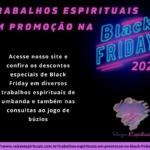 Trabalhos espirituais em promoção na Black Friday 2020! Aproveite!