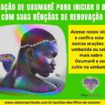 Oração de Oxumarê para iniciar o dia com suas bênçãos de renovação