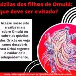 Quizilas dos filhos de Omulú: o que deve ser evitado?