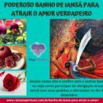 Poderoso Banho de Iansã para atrair o amor verdadeiro