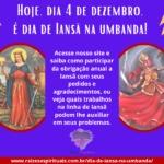 Hoje, dia 4 de dezembro, é dia de Iansã na umbanda!