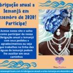 Obrigação anual a Iemanjá em Dezembro de 2020! Participe!