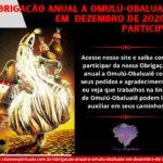 Obrigação anual a Omulú-Obaluaiê em Dezembro de 2020! Participe!