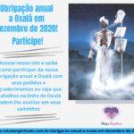 Obrigação anual a Oxalá em Dezembro de 2020! Participe!