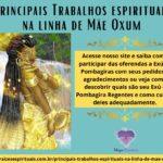 Principais Trabalhos espirituais na linha de Mãe Oxum