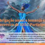 Obrigação anual a Iemanjá em fevereiro de 2021! Participe!