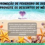 Promoção de Fevereiro de 2021 – aproveite os descontos do mês!