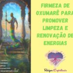 Firmeza de Oxumarê para promover limpeza e renovação de energias