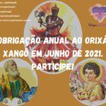 Obrigação Anual ao Orixá Xangô em Junho de 2021. Participe!