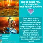 Jogo de búzios para 12 a 18-07-2021: Ogum regerá o período